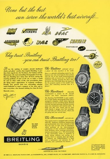 "Navitimer reference 806 vintage ad from circa 1950s with several airlines logo and stating ""None but the best can serve the world's best aircraft… They trust Breitling you can trust Breitling too""."